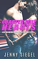 Quarter Mile Hearts (American Muscle, #1)