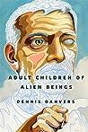 Adult Children of Alien Beings (Stan, #1)