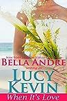 When It's Love (A Walker Island Romance, #3)