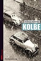 Kolbe (Geschichte erleben mit Spannung)