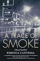 A Trace Of Smoke (Hannah Vogel, #1)