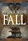 When Ravens Fall (When Ravens Fall #1)