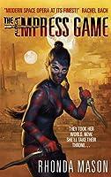 The Empress Game (Empress Game Trilogy)