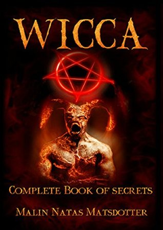 Wiccan Book of Shadows: Complete Book of Witchcraft Secrets