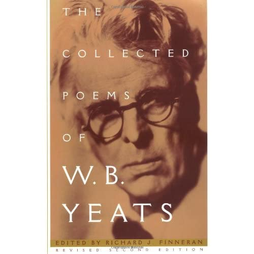 The Collected Poems of W B  Yeats by W B  Yeats