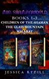 Mir: Shamanworld Series Box Set Books 1-3