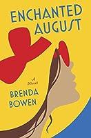 Enchanted August: A Novel