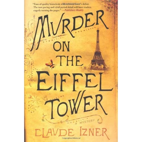 Murder on the Eiffel Tower (Victor Legris, #1) by Claude Izner