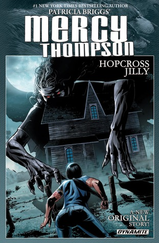 Hopcross Jilly #1-6 (Mercy Thompson)