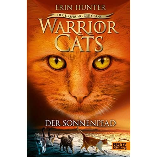 Warriors Erin Hunter Book Review: Der Ursprung Der Clans. Der Sonnenpfad: V