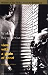 View With a Grain of Sand by Wisława Szymborska