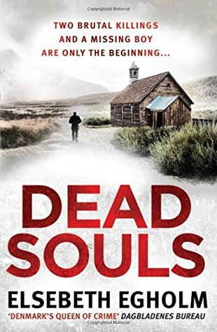 Dead Souls by Elsebeth Egholm