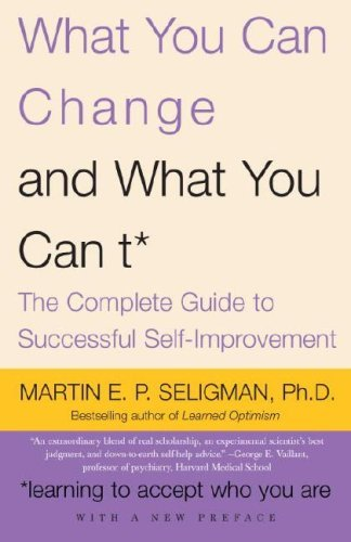 What-You-Can-Change-and-What-You-Can-t-The-Complete-Guide-to-Successful-Self-Improvement-