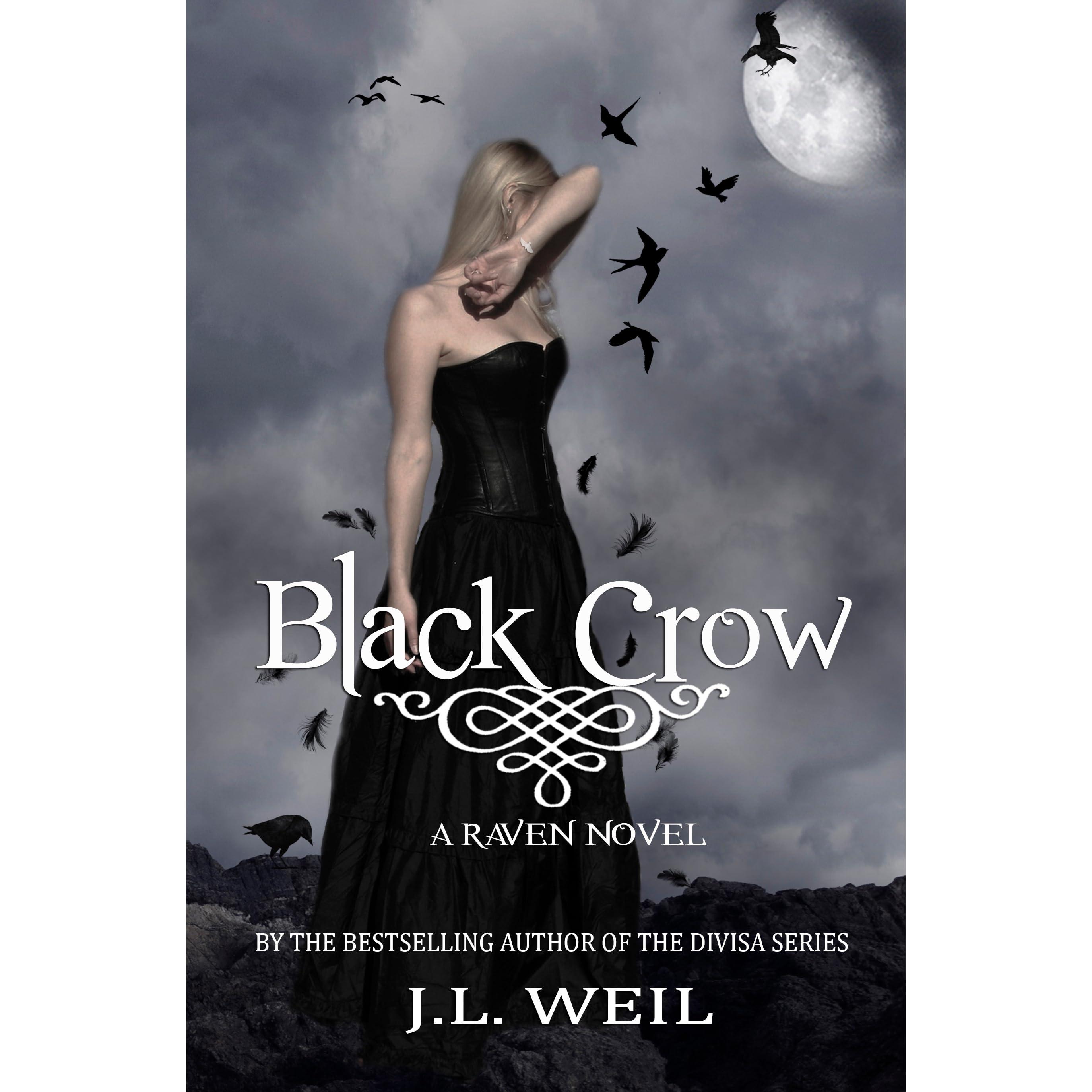 Black Crow (Raven, #2) By J.L. Weil
