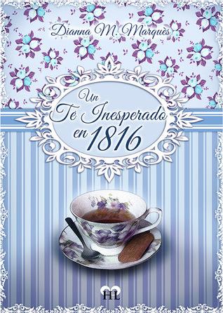 Un té inesperado en 1816