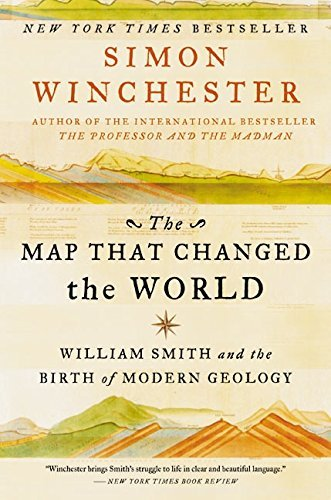 The-Map-That-Changed-the-World-William-Smith-and-the-Birth-of-Modern-Geology