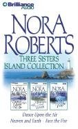 Three Sisters Island collection by Nora Roberts
