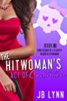 The Hitwoman's Act of Contrition (Confessions of a Slightly Neurotic Hitwoman #10)