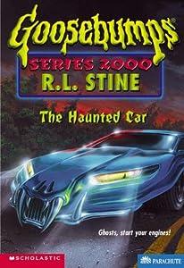 The Haunted Car (Goosebumps Series 2000, #21)