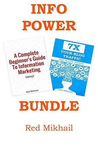 INFORMATION MARKETING & 7X TRAFFIC BUNDLE: Learn to start your own information marketing business and drive traffic to your website - FREE