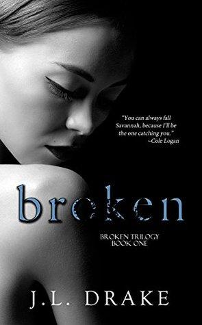 Broken (Broken Trilogy, #1)