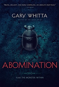 Abomination by Gary Whitta