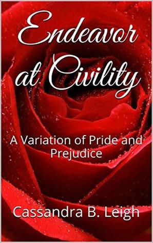 Endeavor at Civility: A Variation of Pride and Prejudice