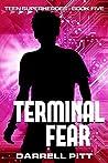 Terminal Fear (Teen Superheroes Book 5)