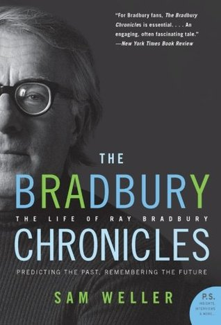 The Bradbury Chronicles by Sam Weller