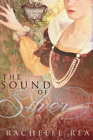 The Sound of Silver (Steadfast Love #2)