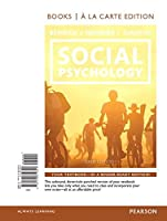 Social Psychology: Goals In Interactions [with REVEL Access Code]
