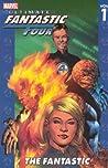 Ultimate Fantastic Four, Volume 1 by Brian Michael Bendis