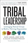 Book cover for Tribal Leadership: Leveraging Natural Groups to Build a Thriving Organization