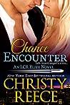 Chance Encounter (LCR Elite, #2)