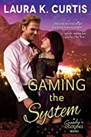 Gaming the System (A Goody's Goodies Novel Book 2)