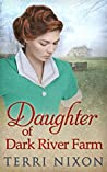 Daughter of Dark River Farm (The Oaklands Manor Trilogy, Book 3)
