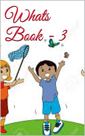 Kids:Whats Book - 3: Kids book,Moral stories,Bedtime Stories