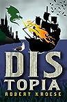 Distopia (Land of Dis, #2)
