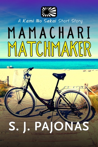 Mamachari Matchmaker  (Kami No Sekai Short Story Series #3)