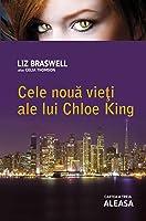 Aleasa (Cele noua vieti ale lui Chloe King, #3)