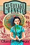 My Voyage to Veneto
