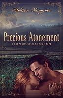 Precious Atonement (A Companion Novel to Come Back)