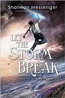 Let the Storm Break (Sky Fall, #2)