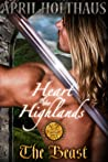 The Heart of the Highlands: The Beast (Protectors of the Crown, #1)