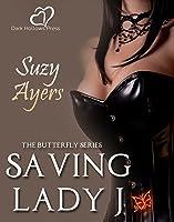 Saving Lady J