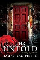 The Untold: Unlocking Of Secrets