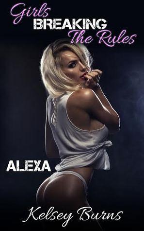 Girls Breaking The Rules (Alexa)