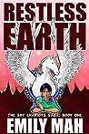 The Sky Chariots Saga Book 1: Restless Earth