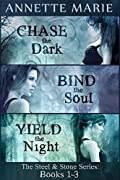 Steel & Stone Bundle: Chase the Dark / Bind the Soul / Yield the Night