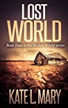 Lost World (Broken World, #4)